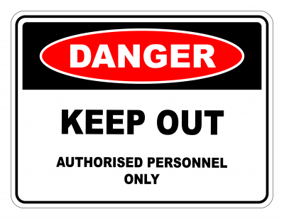 Danger Keep Out Authorised Personnel Only Safety Sign
