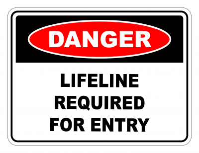 Danger Lifeline Required For Entry Safety Sign