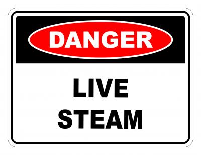 Danger Live Steam Safety Sign