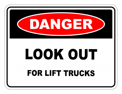 Danger Look Out For Lift Trucks Safety Sign