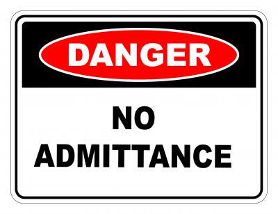 Danger No Admittance Safety Sign