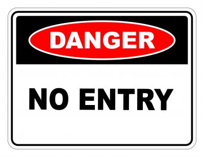 Danger No Entry Safety Sign