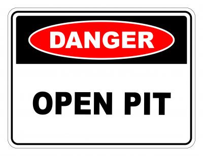 Danger Open Pit Safety Sign
