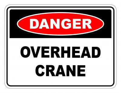 Danger Overhead Crane Safety Sign