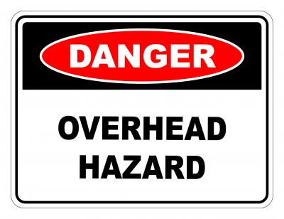 Danger Overhead Hazard Safety Sign