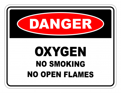 Danger Oxygen No Smoking No Open Flames Safety Sign