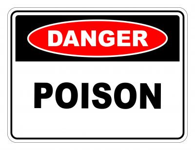 Danger Poison Safety Sign