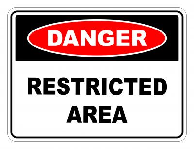 Danger Restricted Area Safety Sign