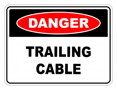 Danger Trailing Cable Safety Sign