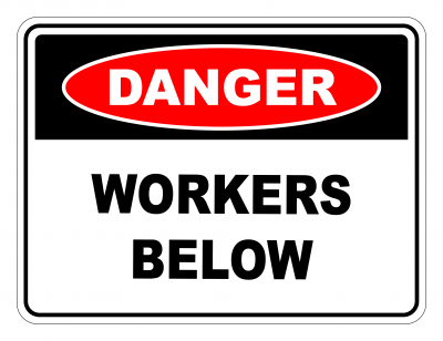 Danger Workers Below Safety Sign