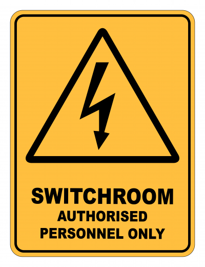 Switchroom Authorised Personnel Only Caution Safety Sign