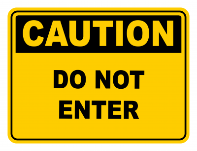 Do Not Enter Warning Caution Safety Sign