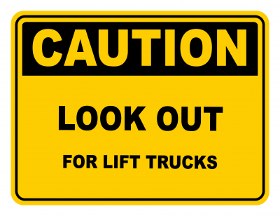 Look Out For Lift Trucks Warning Caution Safety Sign