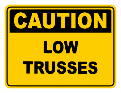 Low Trussels Warning Caution Safety Sign