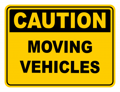 Moving Vehicles Warning Caution Safety Sign