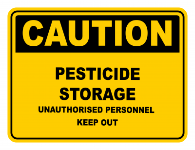 Pesticide Storage Unauthorised Personnel Keep Out Warning Caution Safety Sign