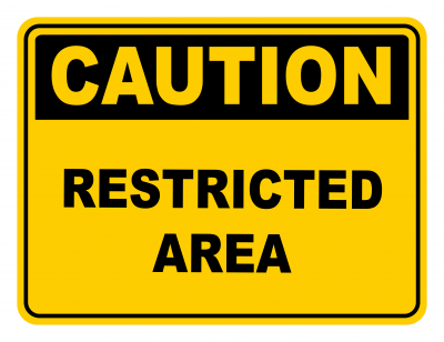 Restricted Area Warning Caution Safety Sign