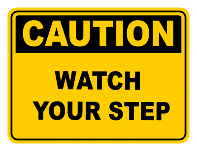 Watch Your Step Warning Caution Safety Sign
