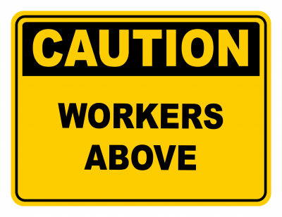 Workers Above Warning Caution Safety Sign