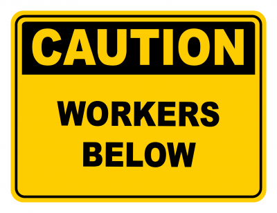 Workers Below Warning Caution Safety Sign