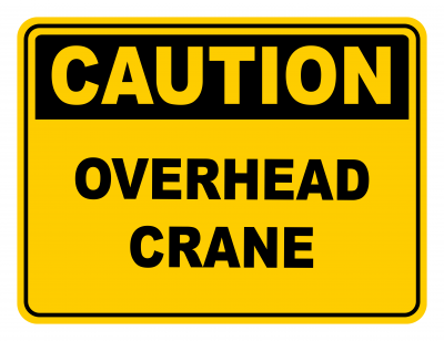 Warning Overhead Crane Warning Caution Safety Sign