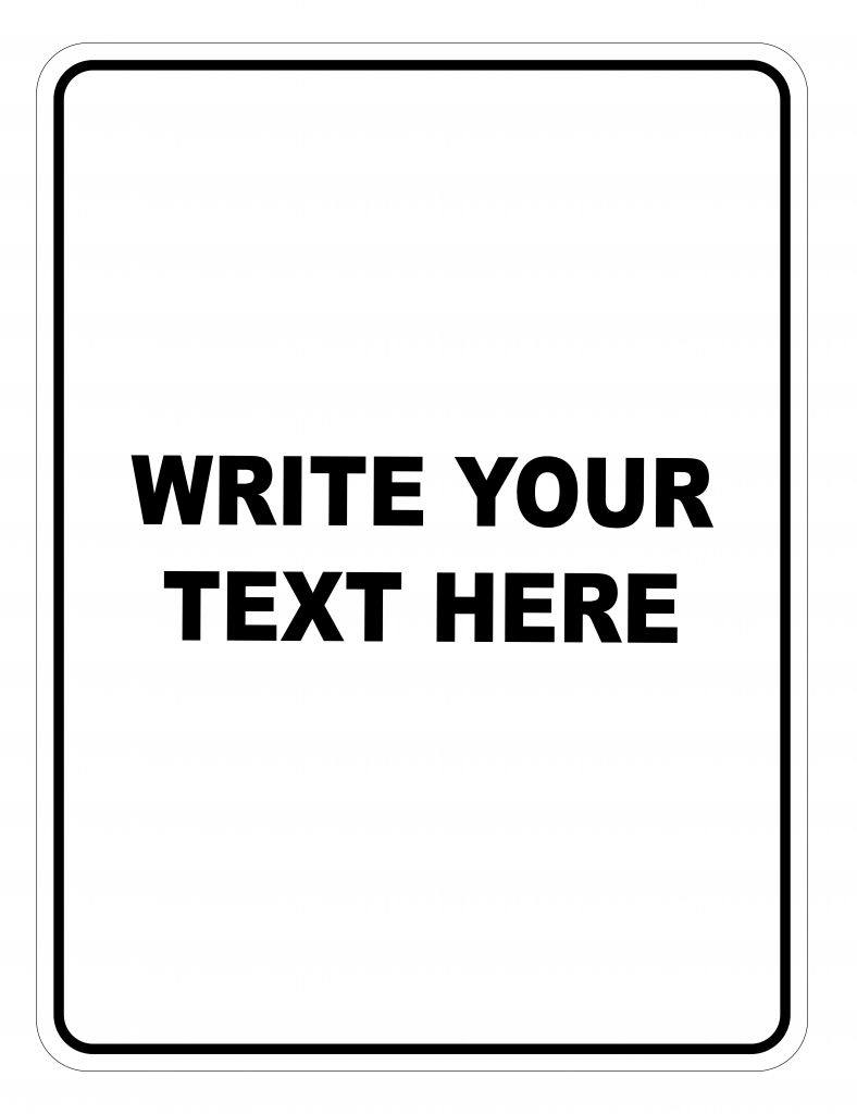 Write Your Text Here Custom Sign